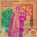 Roland Klinkenberg - Save This Song (Mateo Murphy Remix)
