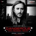 David Guetta - Dangerous (Tom Reason Remix)
