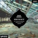 David Granha - Work For Me (Elio Kr Remix)