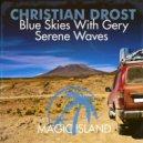 Christian Drost - Serene Waves (Original Mix)
