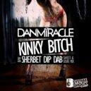 Dan Miracle - Sherbet Dip Dab (Sweet & Sour Mix)