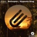 Evave - Helicopter (Original Mix)