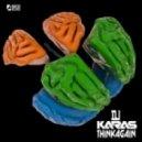 DJ Karas - Think Again (Original Mix)