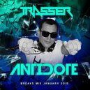 DJ Trasser - Antidote (Breaks Mix January 2015)
