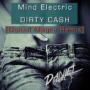 Mind Electric - Dirty Cash (Daniel Magre Remix)