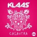 Klaas - Calavera (Original Mix)