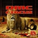 Dmc - Circus