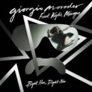 Giorgio Moroder feat. Kylie Minogue - Right Here Right Now (Main)