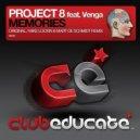 Project 8 - Memories (Original Mix)