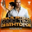 Inna feat. Pitbull - Good Time (DJ Shtopor Remix)