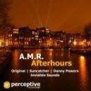 A.M.R. - Afterhours (Original Mix)