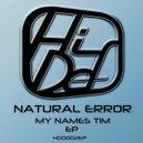 Natural Error - Turn The Volume On