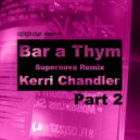 Kerri Chandler - Bar A Thym (Original mix)