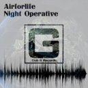 Airforlife - Night Operative (Original Mix)