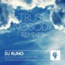 DJ Runo - Trust Nobody (Wallie's Strip Mix)