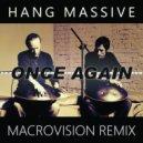 Hang Massive - Once Again (MacroVision Remix)