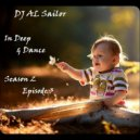 DJ AL Sailor - In Deep & Dance (Season 2, Episode 3)
