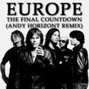 Europe - The Final Countdown  (Andy Horizont Remix)
