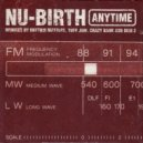 Nu-Birth - Anytime (Rhythm Masters Mix)