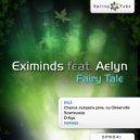 Eximinds - Fairy Tale (D-Eye Remix)