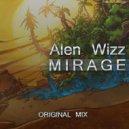 Alen Wizz - Mirage (Original Mix)