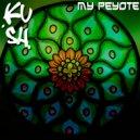 PsyKush - My Peyote (Original Mix)