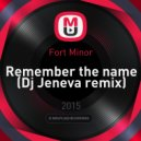 Fort Minor - Remember the name (Dj Jeneva remix)