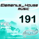 Viel - Elements of House music 191 (Radioshow)