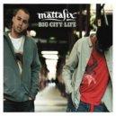 Mattafix  -  Big city life (DJ T-Mike Remix)