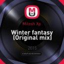 Milosh Xp  - Winter fantasy (Original mix)