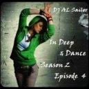DJ AL Sailor - In Deep & Dance (Season 2, Episode 4)