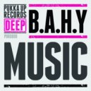 B.A.H.Y - Music (Original Mix)