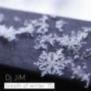 DJ JIM - Breath Of Winter 2015