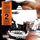 A$AP Rocky - Lord Pretty Flacko Jodye (1DAFUL Remix)