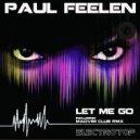 Paul Feelen - Let Me Go