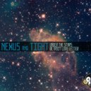 Nexus And Tight - Under The Stars (Original mix)