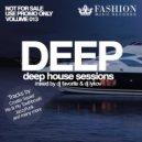 Fashion Music Records - Deep House Sessions 013 (DJ Favorite & DJ Lykov Mix)