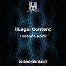ilLegal Content - I Wanna Rock (Original mix)