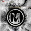 U'moon - You got swagger (Original mix)
