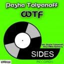 Pasha Tolyanoff - WTF