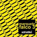 Marquetz - I Wont Stop Now