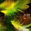 Slok - A Way Out (Original Mix)