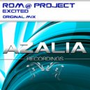 Rom@ Project - Excited (Original Mix)