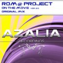 Rom@ Project - On The Move ver.2.0 (Original Mix)