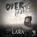 Overdone - Lara (Original Mix)