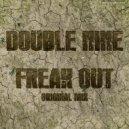 Double Nine - Freak Out