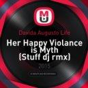 Davida Augusto Life - Her Happy Violance is Myth
