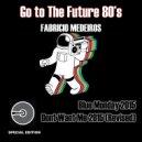 Fabricio Medeiros - Dont Want Me 2015 (Original Mix)