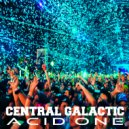 Central Galactic - Acid One