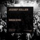 Jozsef Keller - Weekend (Original Mix)